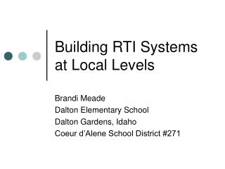 Building RTI Systems at Local Levels