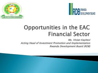 Opportunities in the EAC Financial Sector