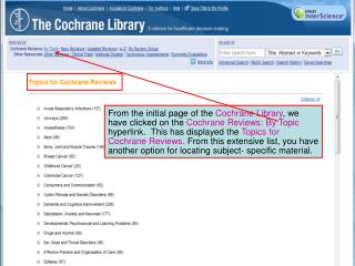 If your institution does not have access to Cochrane…. Access to the Abstracts is free from a link at: