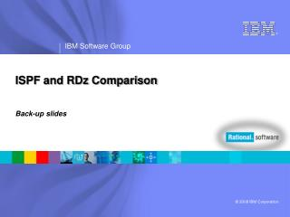 ISPF and RDz Comparison