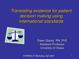 Translating evidence for patient decision making using international standards
