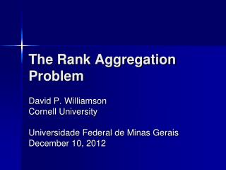 The Rank Aggregation Problem
