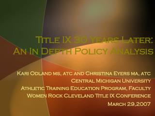 Title IX 30 Years Later:  An In Depth Policy Analysis