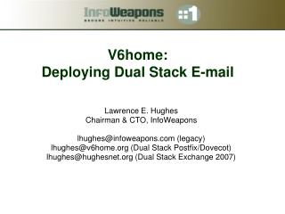 V6home: Deploying Dual Stack E-mail