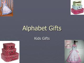 buy all kind of baby gifts