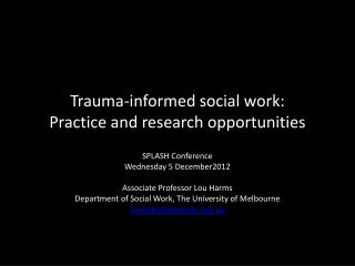 Trauma-informed social work:  Practice and research opportunities