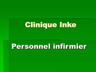 Clinique Inke