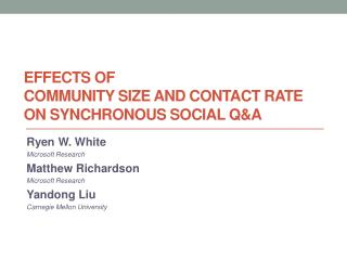 Effects of Community size and contact rate  on synchronous SOCIAL Q&A