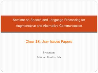 Seminar on Speech and Language Processing for Augmentative and Alternative Communication