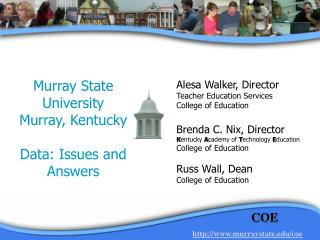Murray State  University Murray, Kentucky Data: Issues and Answers
