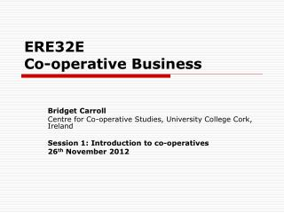 ERE32E                  Co-operative Business