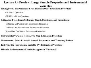 Lecture 4.4 Preview: Large Sample Properties and Instrumental Variables