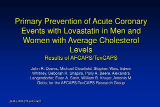 Primary Prevention of Acute Coronary Events with Lovastatin in Men and Women with Average Cholesterol Levels Results of