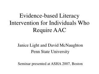 Evidence-based Literacy Intervention for Individuals Who Require AAC