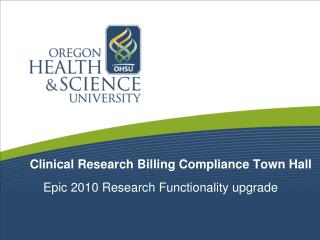 Clinical Research Billing Compliance Town Hall
