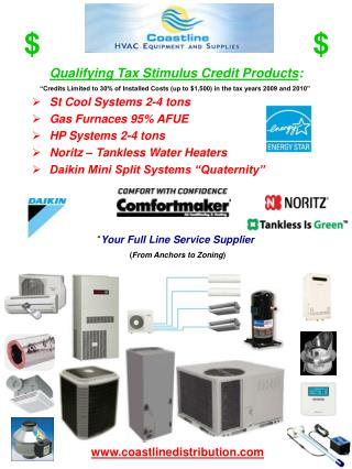 Qualifying Tax Stimulus Credit Products : St Cool Systems 2-4 tons Gas Furnaces 95% AFUE HP Systems 2-4 tons Noritz – T