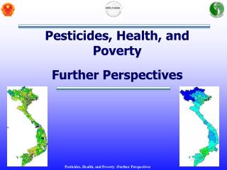 Pesticides, Health, and Poverty Further Perspectives