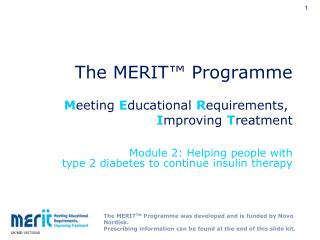 The MERIT™ Programme