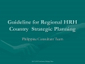 Guideline for Regional HRH Country  Strategic Planning