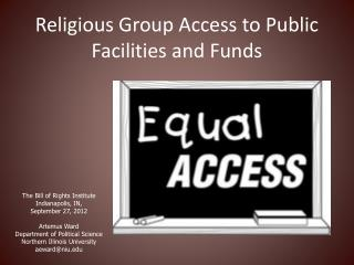 Religious Group Access to Public Facilities and Funds