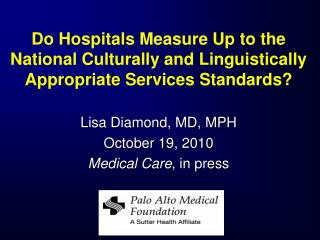 Do Hospitals Measure Up to the National Culturally and Linguistically Appropriate Services Standards?