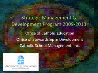 Strategic Management & Development Program 2009-2013