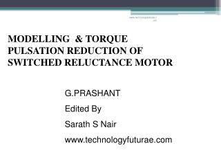 MODELLING  & torque pulsation reduction OF Switched reluctance motor