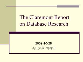 The Claremont Report on Database Research