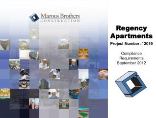 Regency Apartments Project Number: 12019 Compliance Requirements September 2012