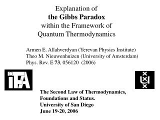 Explanation of the Gibbs Paradox within the Framework of Quantum Thermodynamics