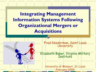 Integrating Management Information Systems Following Organizational Mergers or Acquisitions