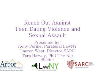 Reach Out Against Teen Dating Violence and  Sexual Assault