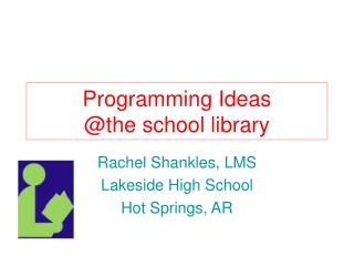 Programming Ideas @the school library