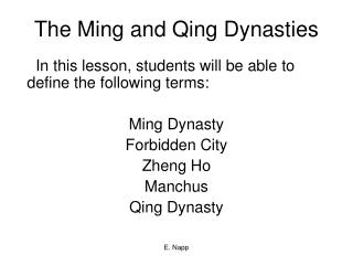 The Ming and Qing Dynasties