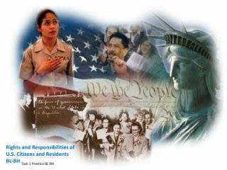 Rights and Responsibilities of U.S. Citizens and  Residents BL-BH