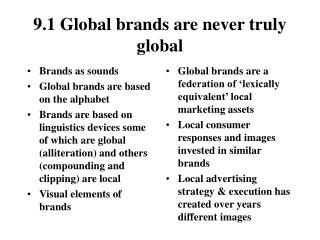 9.1 Global brands are never truly global