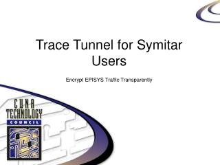 Trace Tunnel for Symitar Users Encrypt EPISYS Traffic Transparently