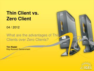 Thin Client vs.  Zero Client