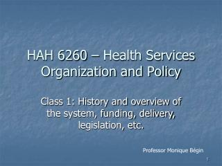 HAH 6260 – Health Services Organization and Policy
