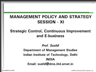 MANAGEMENT POLICY AND STRATEGY SESSION - XI