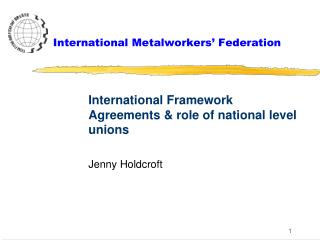International Metalworkers' Federation