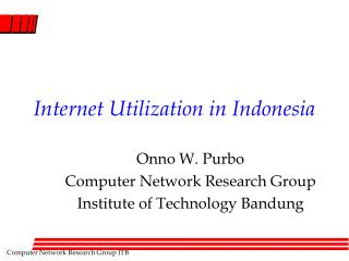 Internet Utilization in Indonesia