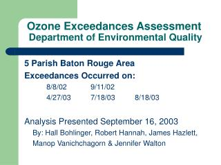 Ozone Exceedances Assessment  Department of Environmental Quality