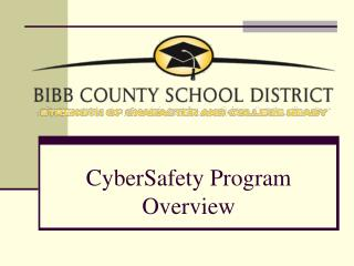 CyberSafety Program Overview
