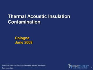 Thermal Acoustic Insulation Contamination