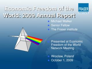 Economic Freedom of the World: 2009 Annual Report