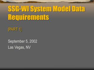 SSG-WI System Model Data Requirements