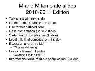 M and M template slides 2010-2011 Edition