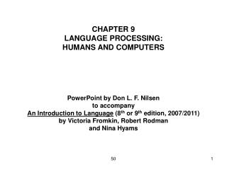 CHAPTER 9 LANGUAGE PROCESSING: HUMANS AND COMPUTERS