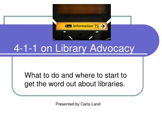 4-1-1 on Library Advocacy